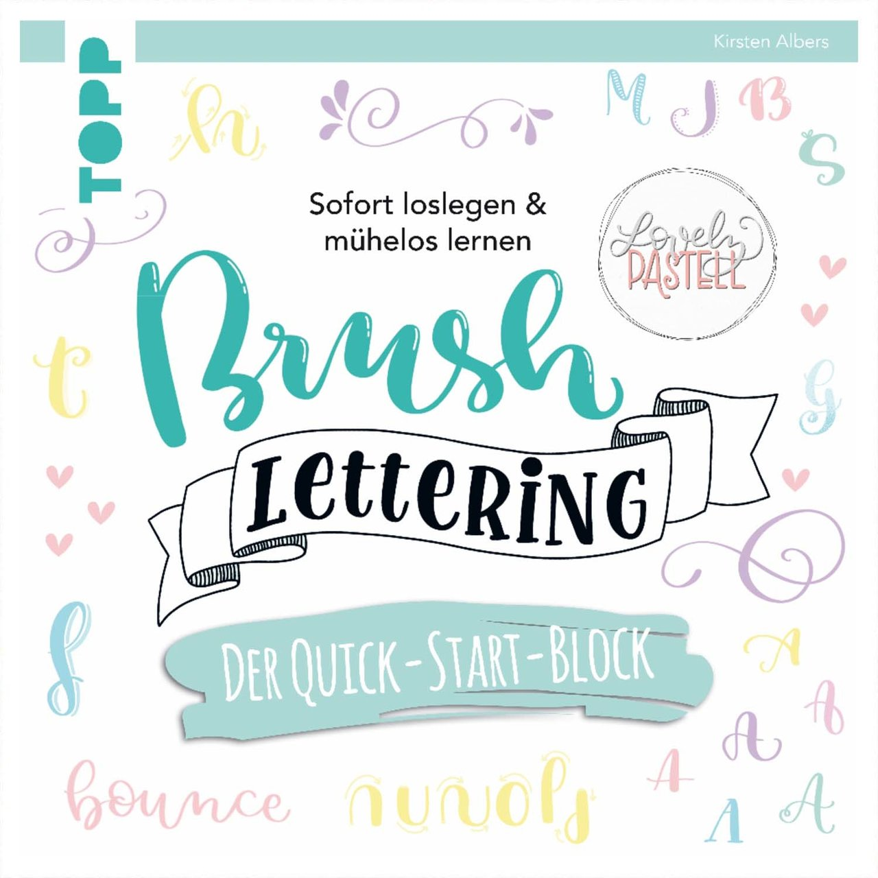 TOPP Brush Lettering. Der Quick-Start-Block von TOPP